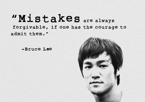 Bruce-Lee-Quote-Mistakes-are-always-forgivable