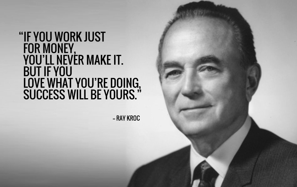 RAY KROC INSPIRATIONAL QUOTE - Ray Kroc Quotes
